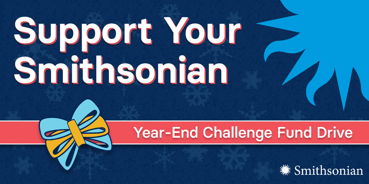 Support Your Smithsonian!